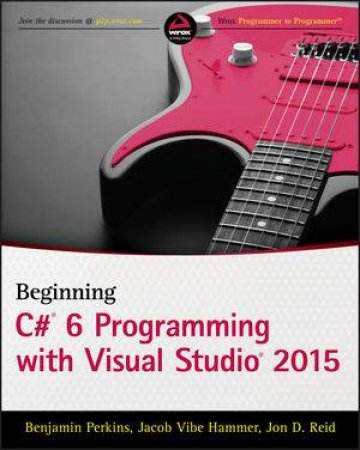 Beginning Visual C# 2015 Programming