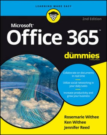Office 365 For Dummies - 2nd Ed by Ken Withee & Jennifer Reed