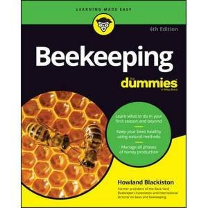 Beekeeping For Dummies, Fourth Edition (4e) by Howland Blackiston & Dewey M. Caron