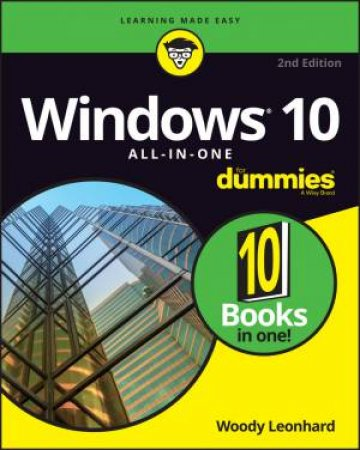 Windows 10 All In One For Dummies 2nd Ed By Woody Leonhard