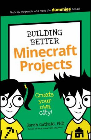 Building A Better Minecraft City by Sarah Guthals
