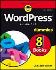 Wordpress All-In-One for Dummies, 3rd Edition by Lisa Sabin-Wilson