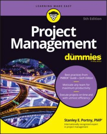 Project Management For Dummies, 5th Edition by Consumer Dummies