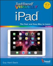 Teach Yourself Visually Ipad, 5th Edition by Guy Hart-Davis