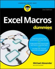 101 Ready-to-use Excel Macros by Michael Alexander & John