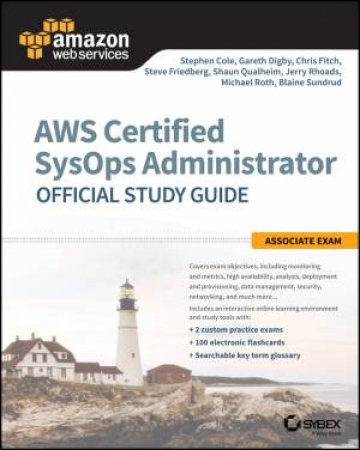 Aws Certified Sysops Administrator Official Study Guide - Associate Exam