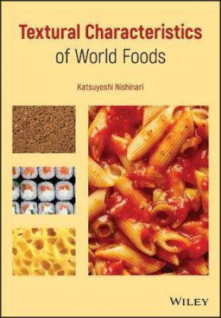 Textural Characteristics of World Foods by Unknown
