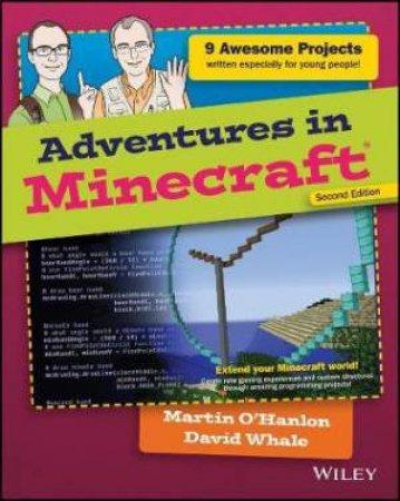 Adventures In Minecraft 2nd Edition by David Whale & Martin O'Hanlon