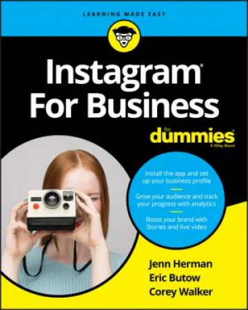 Instagram For Business For Dummies by Jennifer Herman, Eric Butow & Corey Walker
