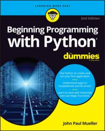 Beginning Programming With Python For Dummies 2nd Ed