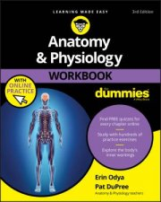 Anatomy  Physiology Workbook For Dummies 3rd Ed With Online Practice
