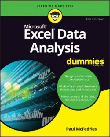 Excel Data Analysis For Dummies 4th Ed  by Paul McFedries - 9781119518167 -  QBD Books