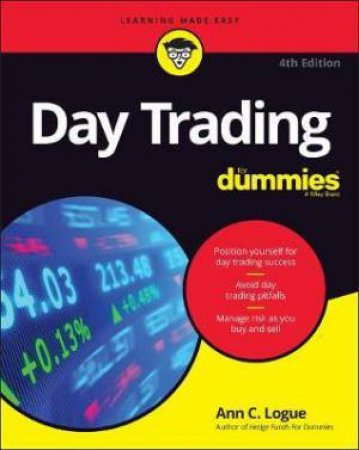 Day Trading For Dummies (4th Ed.) by Ann C. Logue