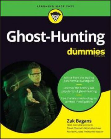 Ghost-Hunting For Dummies by Zak Bagans