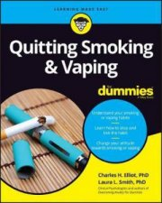 Quitting Smoking And Vaping For Dummies