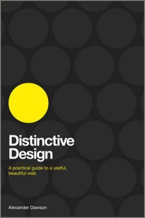 Distinctive Design - a Practical Guide to a       Findable, Useful, Beautiful Web