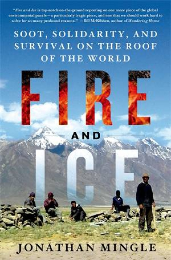 Fire and Ice by Jonathan Mingle [Hardcover]