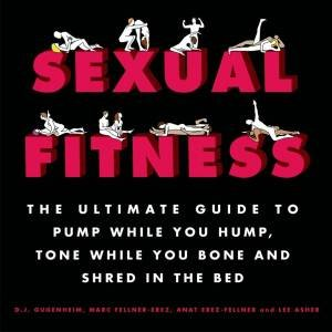 Sexual Fitness by D J Gugenheim