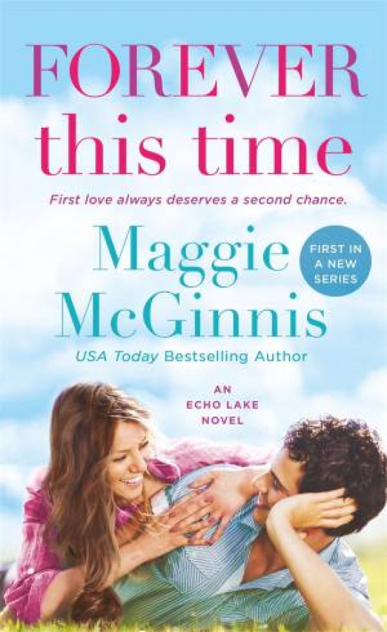 Forever This Time by Maggie McGinnis [Paperback]