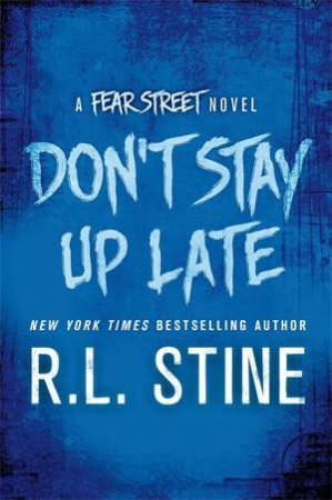 Fear Street: Don't Stay Up Late