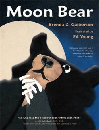 Moon Bear by Brenda Z. Guiberson & Ed Young