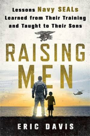 Raising Men by Eric Davis