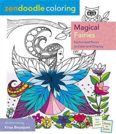 Zendoodle Coloring Magical Faries