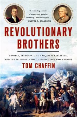 Revolutionary Brothers by Tom Chaffin
