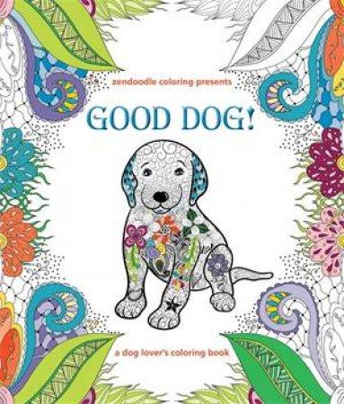 Zendoodle Coloring Presents Good Dog