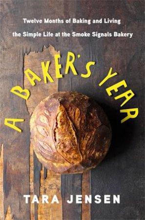 A Baker's Year
