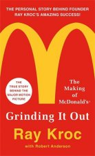 Grinding It Out: The Making Of McDonalds by Ray Kroc