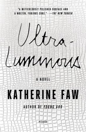 Ultraluminous by Katherine Faw
