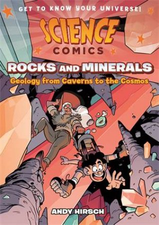 Science Comics: Rocks And Minerals by Andy Hirsch