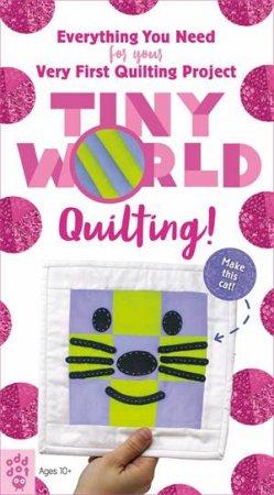 Tiny World: Quilting!