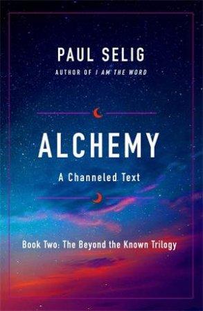 Alchemy by Paul Selig