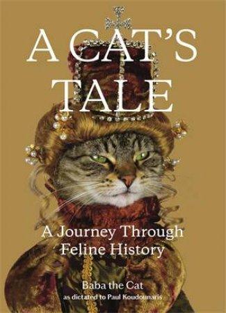A Cat's Tale by Paul Koudounaris