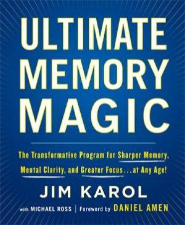 Ultimate Memory Magic by Jim Karol & Michael Ross
