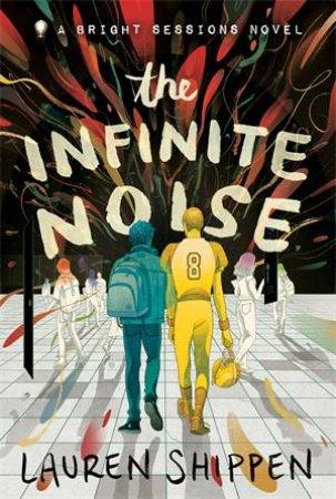 The Infinite Noise by Lauren Shippen