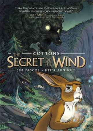 Cottons: The Secret Of The Wind by Jim Pascoe & Heidi Arnhold