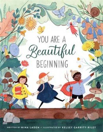 You Are A Beautiful Beginning