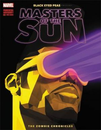 Black Eyed Peas Presents: Masters Of The Sun: The Zombie Chronicles