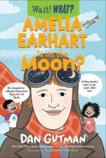 Amelia Earhart Is On The Moon Wait What