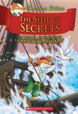 The Ship Of Secrets by Geronimo Stilton