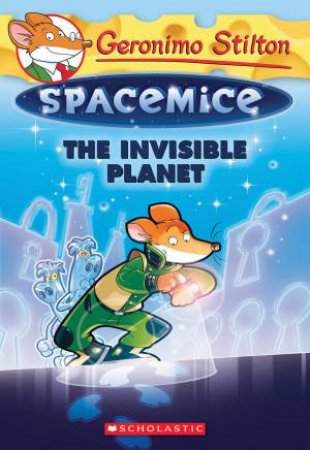 The Invisible Planet by Geronimo Stilton