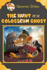 Geronimo Stilton Special Edition The Hunt For The Colosseum Ghost