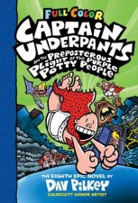 Captain Underpants And The Prepsterous Plight Of The Purple Potty People Full Colour
