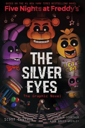 The Silver Eyes (Graphic Novel) by Scott Cawthon