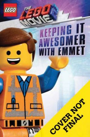 Keeping it Awesomer With Emmet With Minifigure by Meredith Rusu