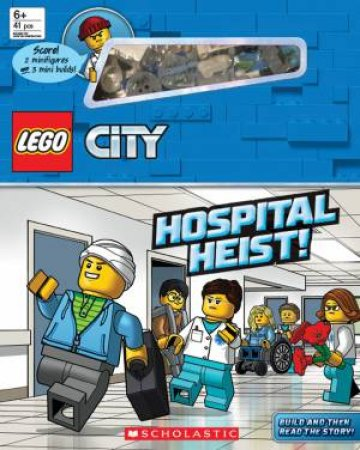 Lego City: Hospital Heist! (With Minibuilds And Minifigure) by Various