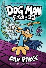 Fetch 22